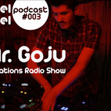 ReelFeel Podcast 003 - Mr.Goju