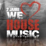 UniTy - 2 Jahre We Love House Music Set 2