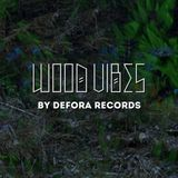 WOOD VIBES # 1 by Defora Records