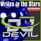 Writen in the Stars by Dj Devil