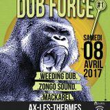 WEEDING DUB @DUB FORCE #1