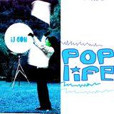 POPLIFE¡ Minisession (A kitch Pastiche de Chill Remix of mixes) i.j, Gön