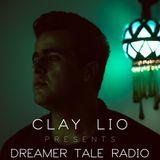 Clay Lio Presents Dreamer Tale Radio EP 18 (Bassel Darwish Guest Mix)