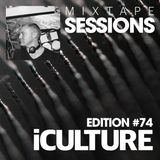 iCulture #74 - Mixtape Sessions