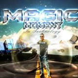 Magic moment in tecnology (Dezember) 2014 Mixed by M2R (Special Edition).