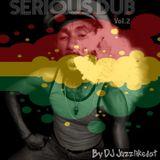 The Serious Smokin Dub Vol.2 By DJ Juzzlikedat