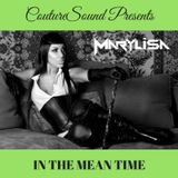 CoutureSound Presents: IN THE MEAN TIME
