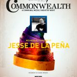Commonwealth 15 February 2012 featuring Jesse De La Pena of Vocalo.org