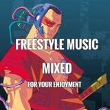Freestyle Music Mixed - DJ Carlos C4 Ramos
