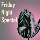 Friday Night Special (Semper Augustus)