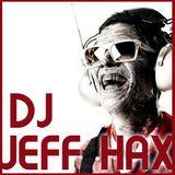 DJ Jeff Hax Podcast 18022013