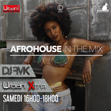 Urban Xtra Afrobeat In The Mix - Samedi 3 juin 2017 partie 1