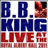 B.B. KING: Live At The Royal Albert Hall.