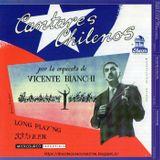 Vicente Bianchi: Cantares Chilenos + Misa a la Chilena + Misa de la cruz del Sur. Emi Odeón. 2007