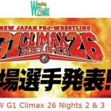 Wrestling 2 the MAX EXTRA:  NJPW G1 Climax 26 Nights 2 & 3