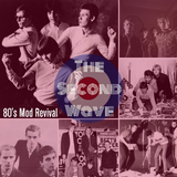 The Second Wave - 80's Mod Revival