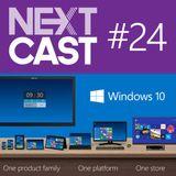 Nextcast 24: Windows 10 e o futuro da Microsoft