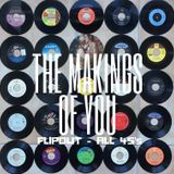 The Makings Of You - Flipout - All 45s