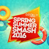 DJ Dilly - Spring-Summer Smash 2016