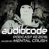 AudioCode Podcast #2: Mental Crush (PL)