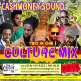 Cash Money Sound 2016 Culture 2 In 1 Mix CD  Vol 1. (Released Aug 1, 2016)
