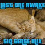 Last One Awake