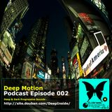 Deep Motion Podcast 002