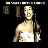 The Sunday Divas Classics II