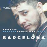 Mixtape Barcelona # 005 / Dj Nsperger - Fiesta de Barcelona