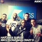 Hatcha b2b Slimzee & Riko, Flowdan & Crazy D - Kiss FM - 12/03/14