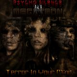 Psycho Silence (ex-MegaTron) - Terror In Your Mind