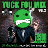 YUCK FOU VOL 2. - DJ Jason Kelley