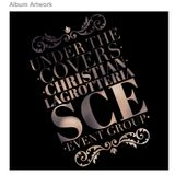 SCE Mix Sessions - Under the Covers - Vol 1 - Christian LaGrotteria