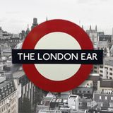 The London Ear 266 // Eoin Glackin + Angela Marray & Paul Lloyd from Strange Fruit Theatre Company