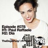 The Dog & Pony Radio Show #078: Guest Dia
