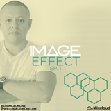 The Image Effect EP. 1- Dj Image
