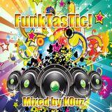 Funktastic! - Mixed by KOuz