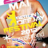 Face2Face pres. Berlin DJ Festival - DJ Set vom 25.5.2012 am Traumstrand