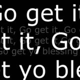 """Climax Radio - """"Go Get it"""" - Blessing & Favor"""