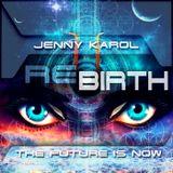 Jenny Karol - ReBirth.The Future is Now! 102
