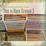 SoulNRnB's This is Rare Groove Part 3. On Nuwaveradio.