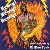 Heavy! Heavy! Heavy! (An Afro Latin Dance Party)