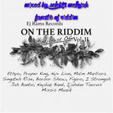 On The Riddim My Best Of Vol 2 (ejramrecords 2016) Mixed By SELEKTA MELLOJAH FANATIC OF RIDDIM