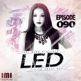 LED Podcast (Episode 090)