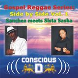 Gospel Series: Side by Side Vol. 1 - Sanchez meets Sista Sasha
