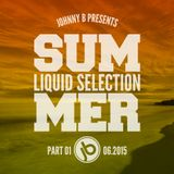 Johnny B Summer Liquid Selection Part 1 2015