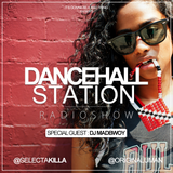 SELECTA KILLA & UMAN - DANCEHALL STATION SHOW #241 - SPECIAL GUEST DJ MADBWOY