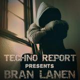 Techno Report - Episodio 023 [Bran Lanen. Entrevista + DJ Set] (24/09/2017)