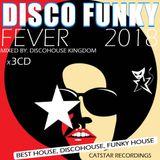 DISCO FUNKY FEVER 2018 [CATSTAR RECORDINGS] CD 1
