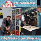 Troptopia #23 Vulkandance with DJ Nomad + Cyril (Bongo Joe Records) 11.10.182018
